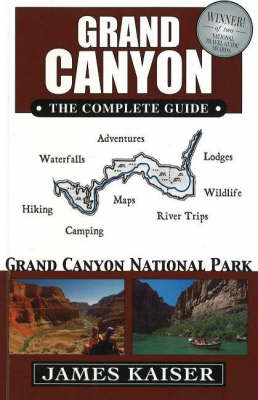 Grand Canyon, the Complete Guide: Grand Canyon National Park (Paperback)