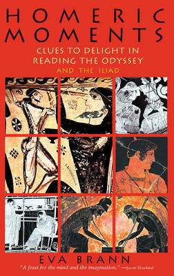 Homeric Moments: Clues to Delight in Reading the Odyssey & the Iliad (Paperback)