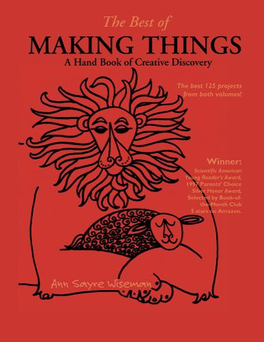 The Best of Making Things: A Handbook of Creative Discovery (Paperback)