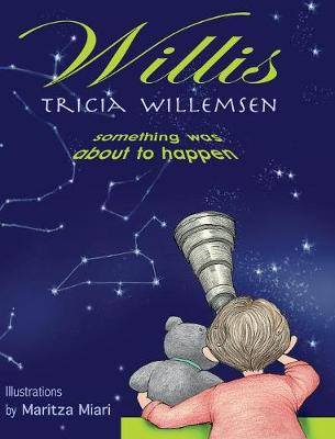 Willis: Something Was about to Happen (Hardback)