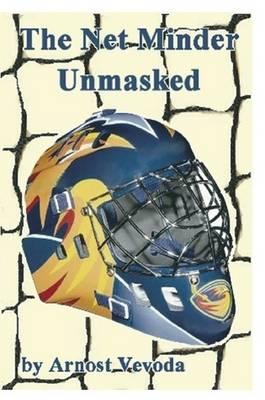 The Net Minder Unmasked - Paperback (Paperback)