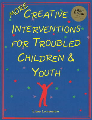 MORE Creative Interventions for Troubled Children and Youth (Paperback)