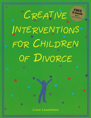 Creative Interventions for Children of Divorce (Paperback)