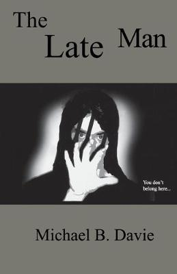 The Late Man (Paperback)