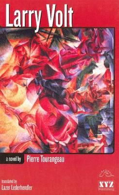 Larry Volt: A Novel (Paperback)