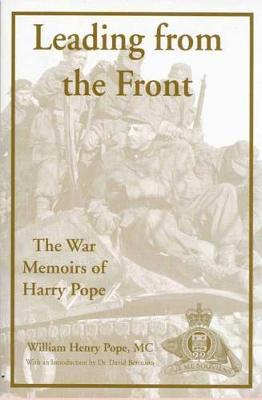 Leading from the Front: The War Memoirs of Harry Pope (Paperback)