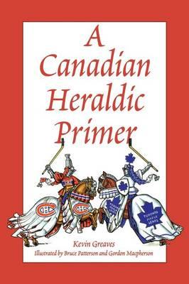 A Canadian Heraldic Primer (Paperback)