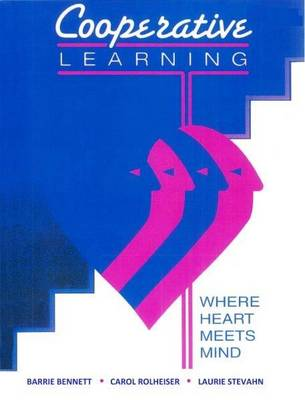 Cooperative Learning: Where Heart Meets Mind (Paperback)