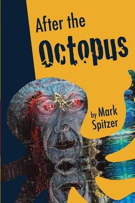 After the Octopus (Paperback)