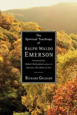The Spiritual Teachings of Ralph Waldo Emerson (Paperback)