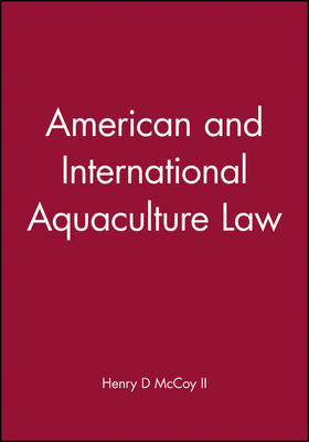 American and International Aquaculture Law (Hardback)