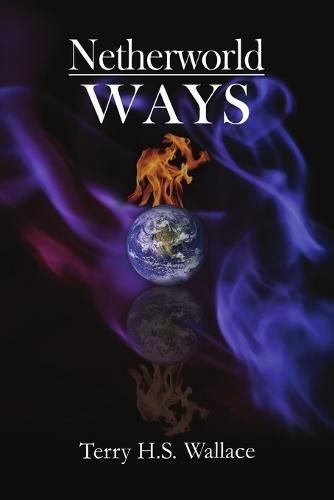 Netherworld Ways (Paperback)