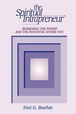 The Spiritual Intrapreneur (Paperback)
