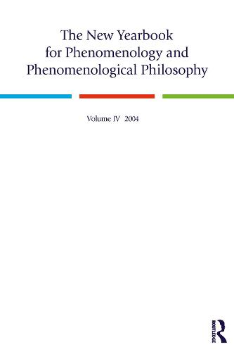 The New Yearbook for Phenomenology and Phenomenological Philosophy: Volume 4 (Paperback)