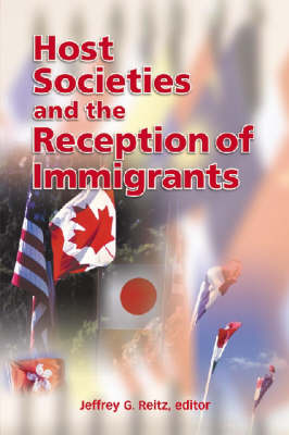 Host Societies and the Reception of Immigrants (Hardback)
