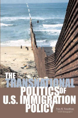 The Transnational Politics of U.S. Immigration Policy (Paperback)