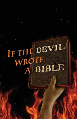 If the Devil Wrote a Bible (Paperback)