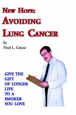 New Hope: Avoiding Lung Cancer (Hardback)