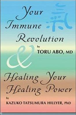 Your Immune Revolution & Healing Your Healing Power (Paperback)