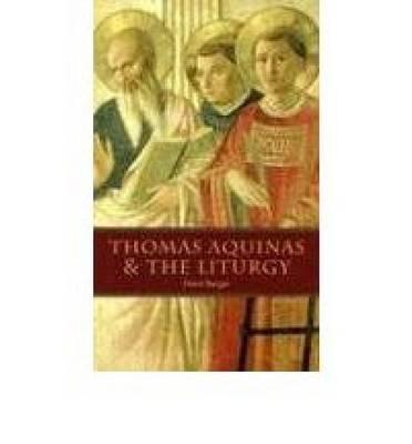 Thomas Aquinas and the Liturgy (Paperback)