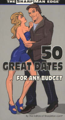 50 Great Dates for Any Budget (Paperback)