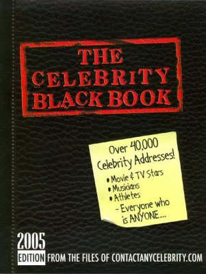 Celebrity Black Book: Over 40,000 Celebrity Addresses (Paperback)