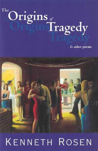 The Origins of Tragedy & Other Poems (Paperback)
