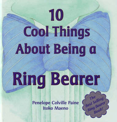 10 Cool Things About Being A Ring Bearer (Hardback)
