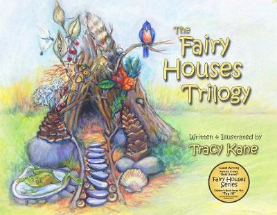 Fairy Houses Trilogy (Paperback)