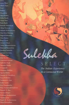 Sulekha Select: The Indian Experience in a Connected World (Paperback)