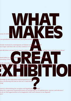 What Makes a great Exhibition? (Paperback)
