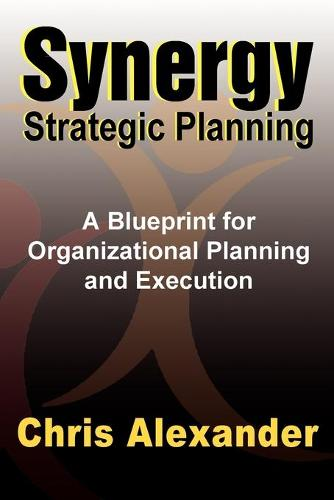 Synergy Strategic Planning (Paperback)