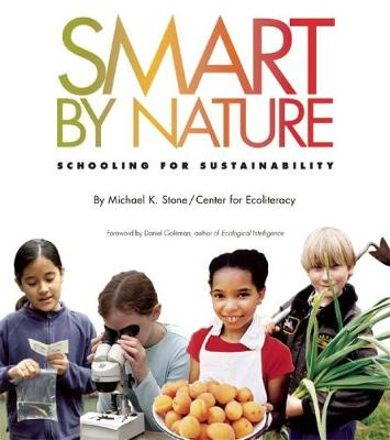 Smart by Nature: Schooling for Sustainability (Paperback)