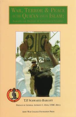 War, Terror & Peace in the Qur'an and in Islam: Insights for Military and Government Leaders (Hardback)