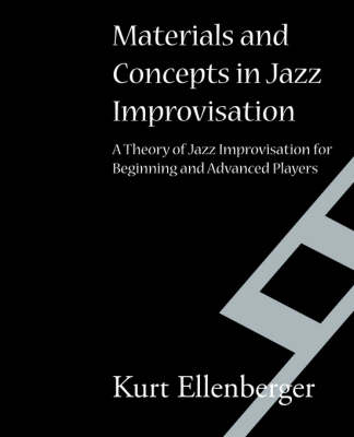 Materials and Concepts in Jazz Improvisation (Paperback)