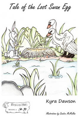 Tale of the Lost Swan Egg (Paperback)