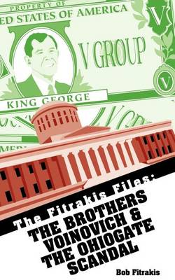 The Brothers Voinovich & The Ohiogate Scandal (Paperback)
