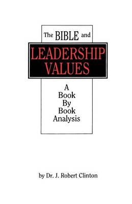 The Bible and Leadership Values (Paperback)