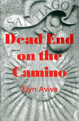 Dead End on the Camino (Paperback)