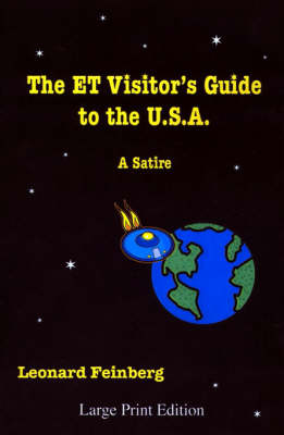 The ET Visitor's Guide to the U.S.A.: A Satire (Paperback)