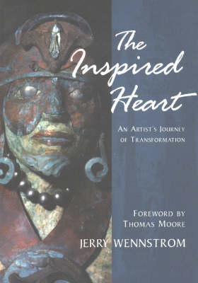Inspired Heart: An Artist's Journey of Transformation (Paperback)