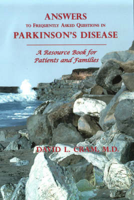 Answers to Frequently Asked Questions in Parkinson's Disease: A Resource Book for Patients and Families (Paperback)