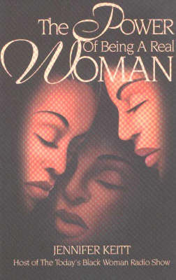 The Power of Being a Real Woman (Paperback)