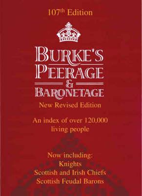 Burke's Peerage, Baronetage and Knightage: Clan Chiefs, Scottish Feudal Barons (Hardback)