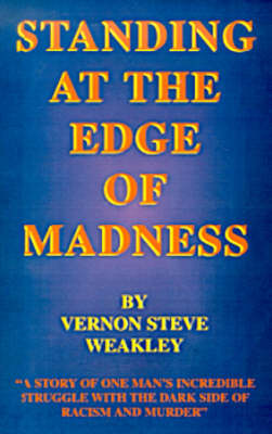 Standing at the Edge Of... Madness (Paperback)