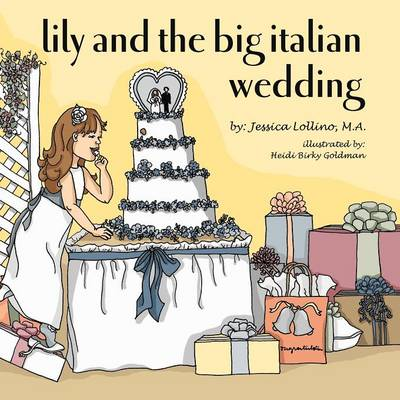 Lily and the Big Italian Wedding (Paperback)