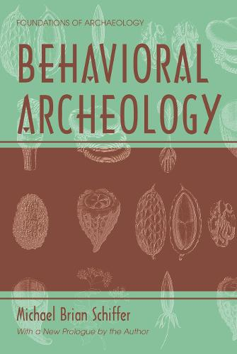 Behavioral Archeology - EWP Foundations of Archaeology (Paperback)