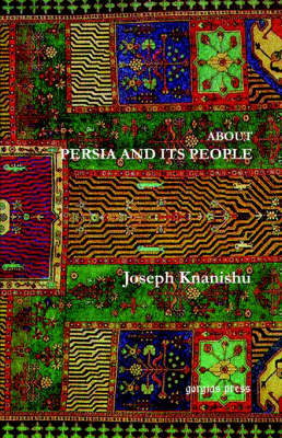 About Persia and Its People (Paperback)
