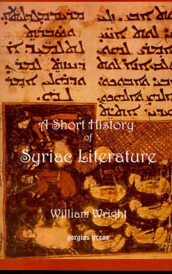 Short History of Syriac Literature (Paperback)