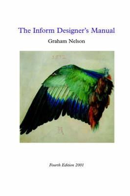 Inform Designer's Manual: 4th Edition (Paperback)